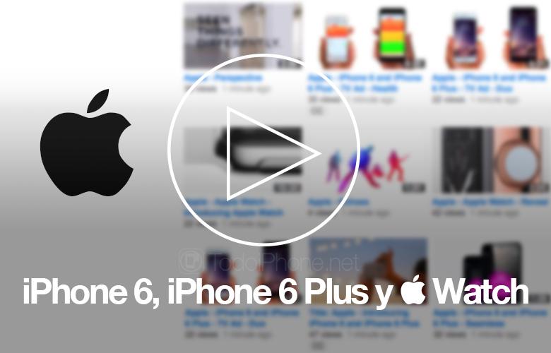 Videos-iPhone-6-iPhone-6-Plus-Apple-Watch