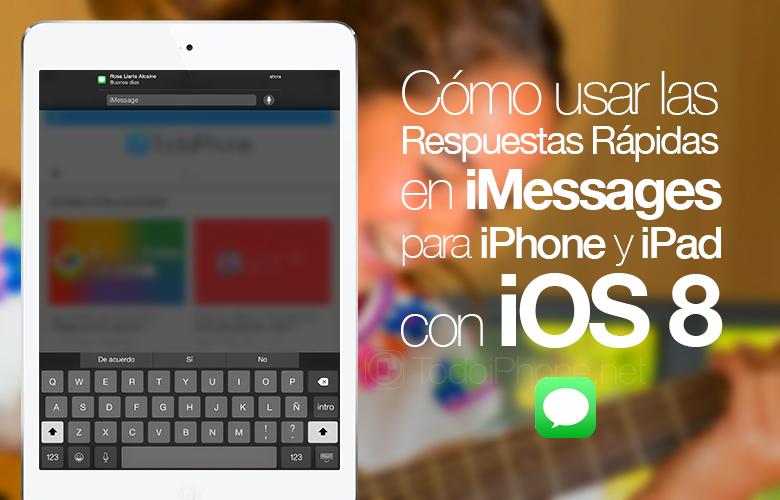 iOS-8-Respuestas-Rapidas-Quick-Reply-iMessages-iPhone-iPad