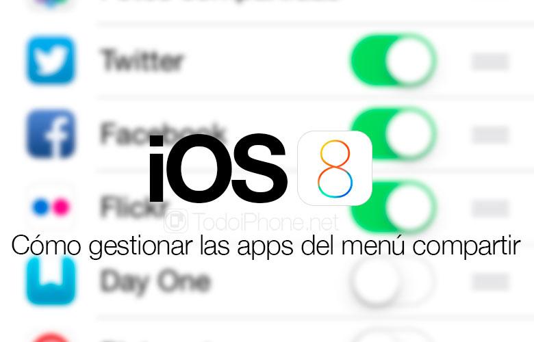gestionar-apps-menu-compartir-ios-8