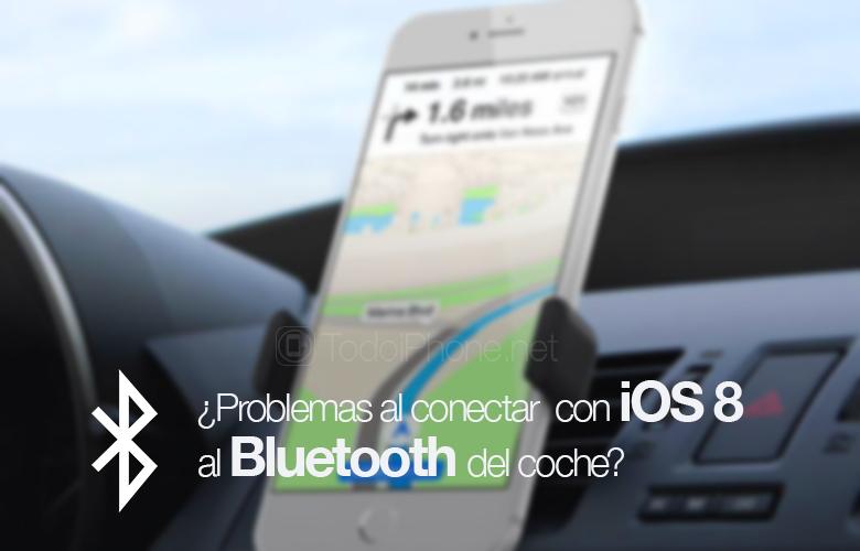 ios-8-resolver-fallo-conexion-bluetooth-coche