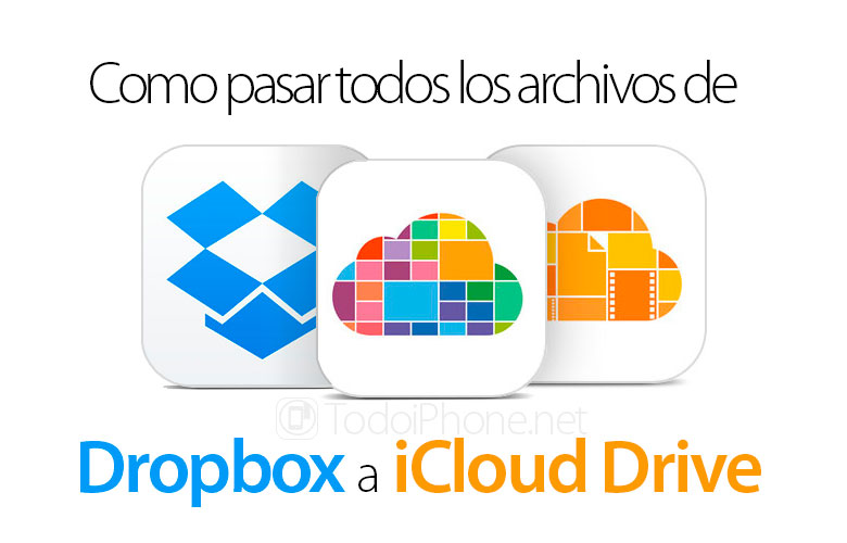 como-pasar-archivos-dropbox-icloud-drive