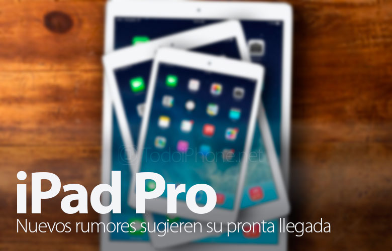 ipad-pro-nuevos-rumores-sugieren-llegada