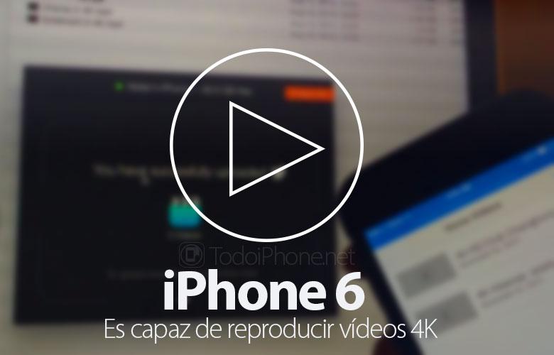 iphone-6-reproduce-videos-4k