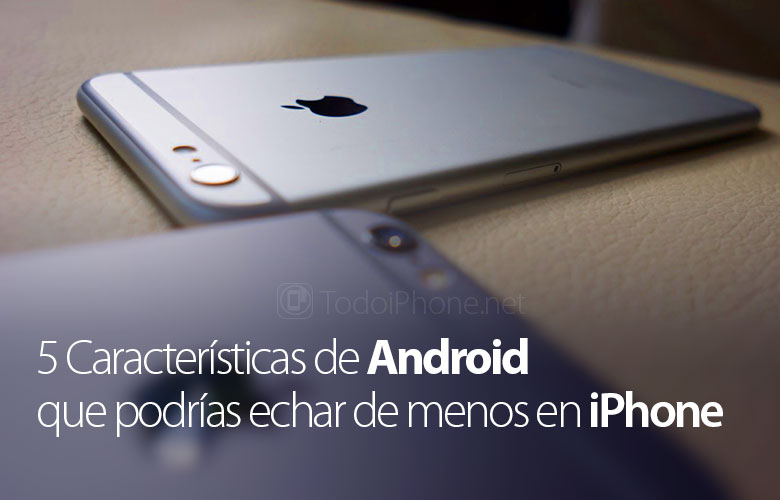 caracteristicas-dispositivos-android-no-disponibles-iphone