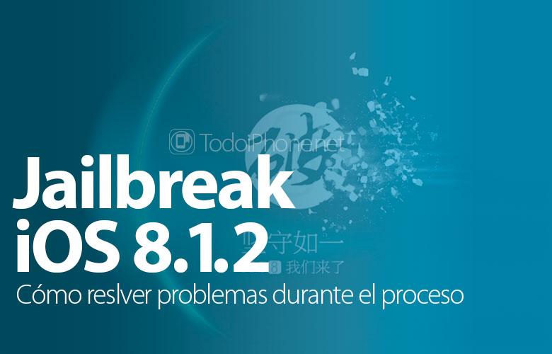 como-resolver-fallo-hacer-jailbreak-iphone-ios-8-1-2