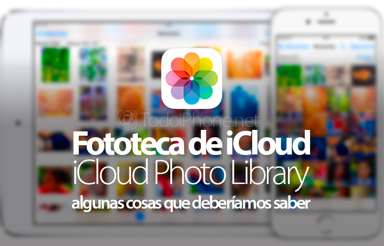 cosas-saber-sobre-fototeca-icloud-photo-library