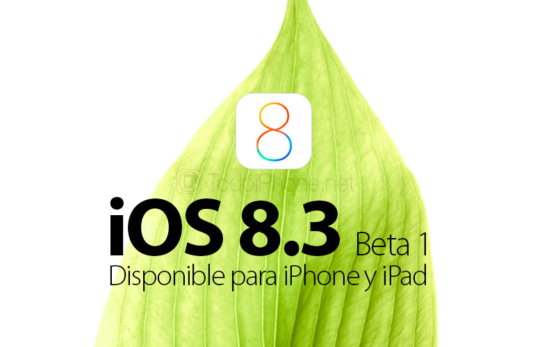 iOS-8-3-Beta-1-Disponible-iPhone-iPad