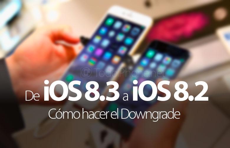como-bajar-iOS-8-3-iOS-8-2-iPhone-iPad
