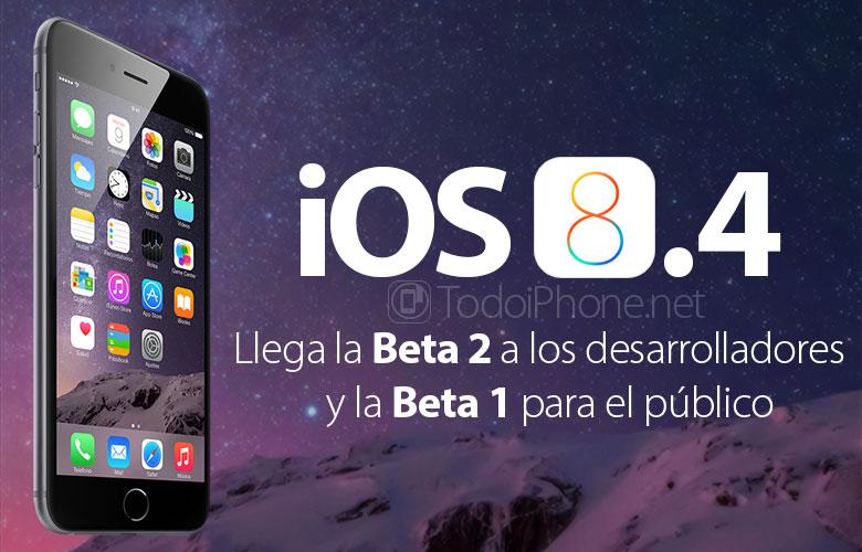 ios-8-4-beta-2-disponible-desarrolladores-beta-1-publico