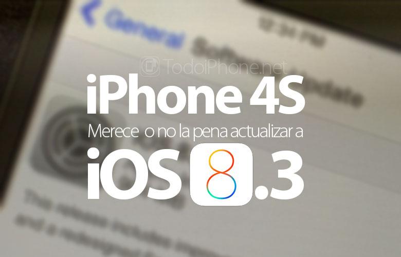 iphone-4s-ios-8-3-merece-actualizar