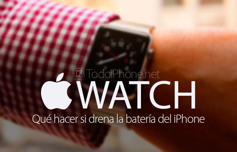 que-hacer-apple-watch-drena-bateria-iphone