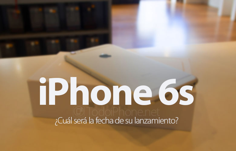 cual-sera-fecha-lanzamiento-iphone-6s
