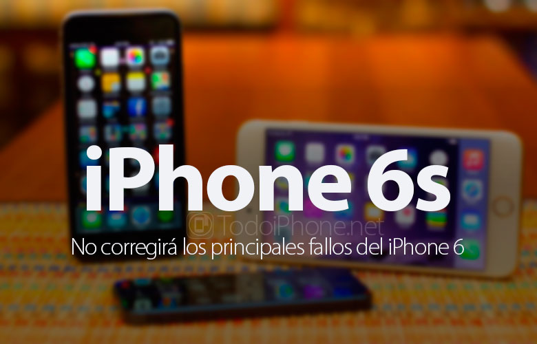 iphone-6s-no-corregira-principales-fallos-iphone-6