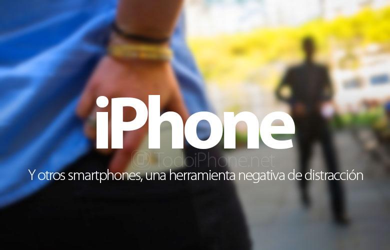 iphone-smartphones-herramienta-negativa-distraccion