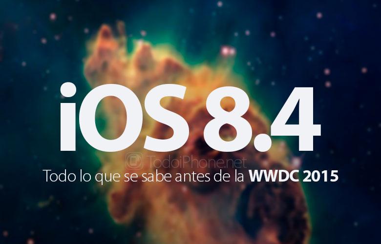 ios-8-4-todo-sabemos-antes-wwdc-2015