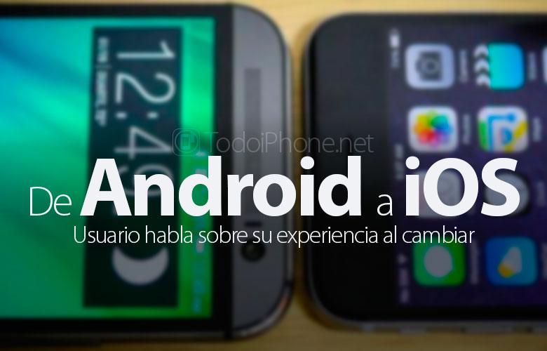 usario-android-habla-cambio-ios