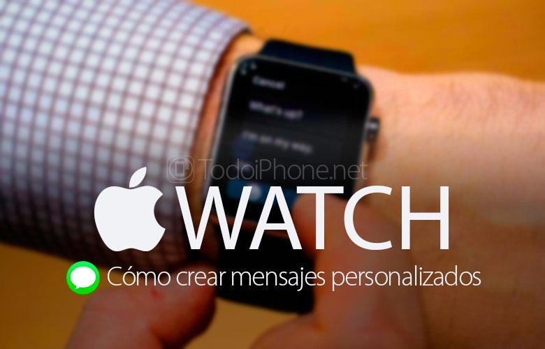 como-crear-mensajes-personalizados-apple-watch