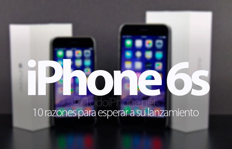 10-razones-esperar-iphone-6s