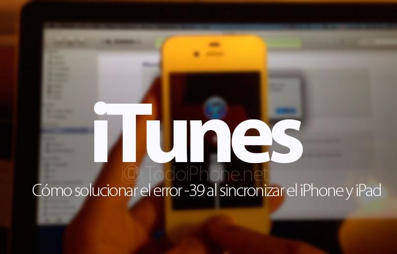 como-solucionar-error-39-sincronizar-iphone-ipad-itunes