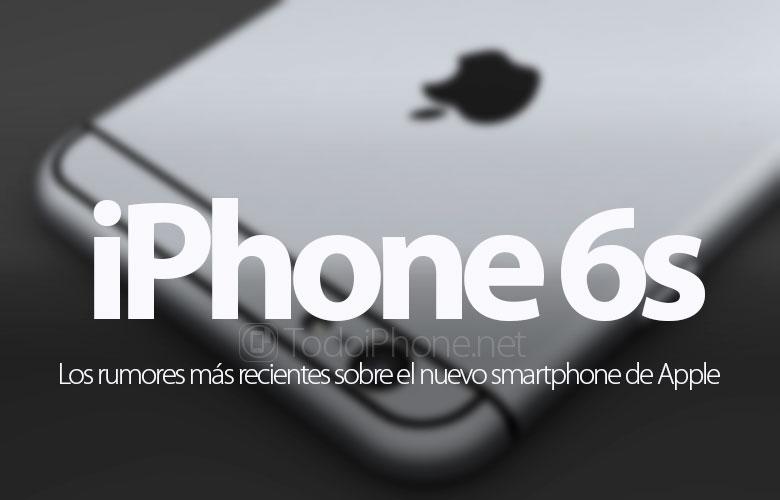 rumores-recientes-iphone-6s
