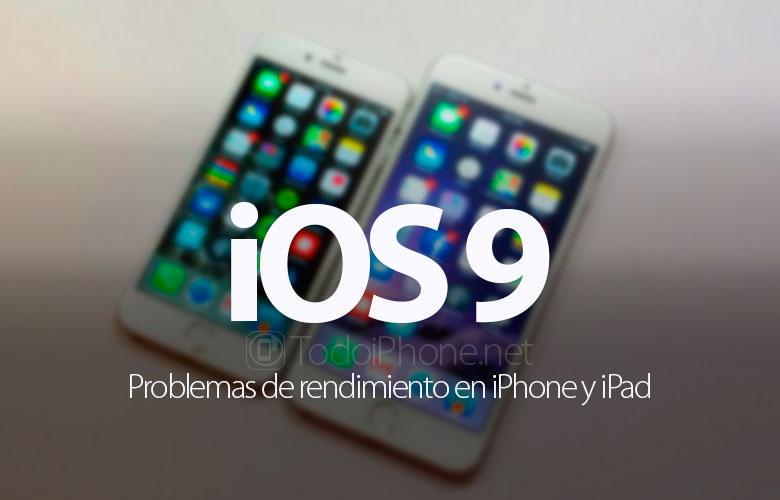 ios-9-problemas-rendimiento-iphone-ipad