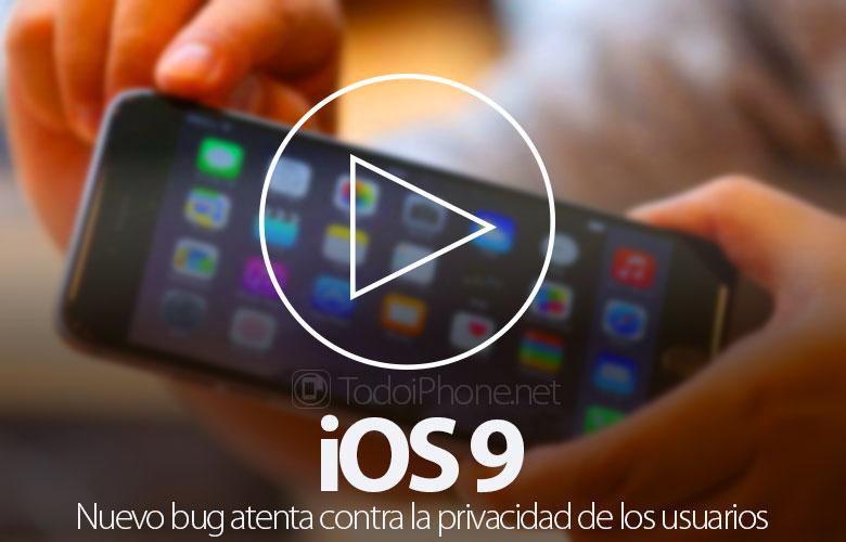 nuevo-bug-ios-9-atenta-privacidad