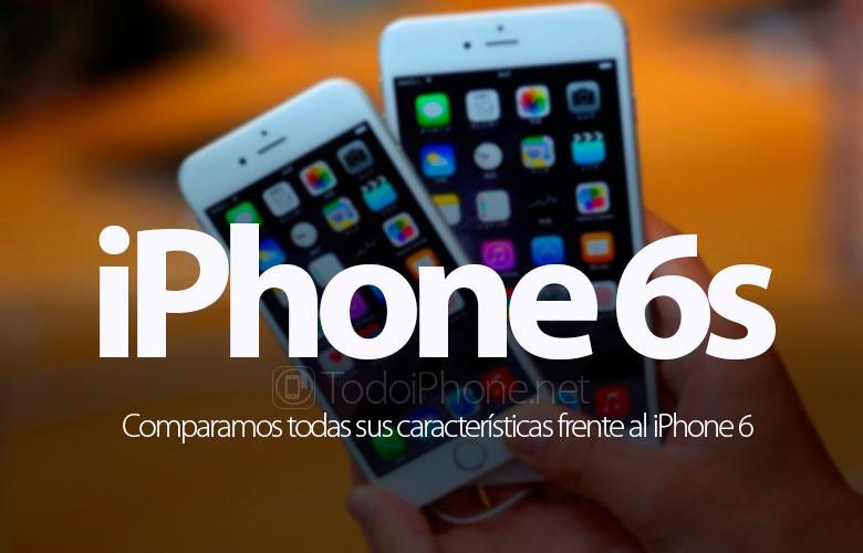 todas-diferencias-iphone-6s-iphone-6