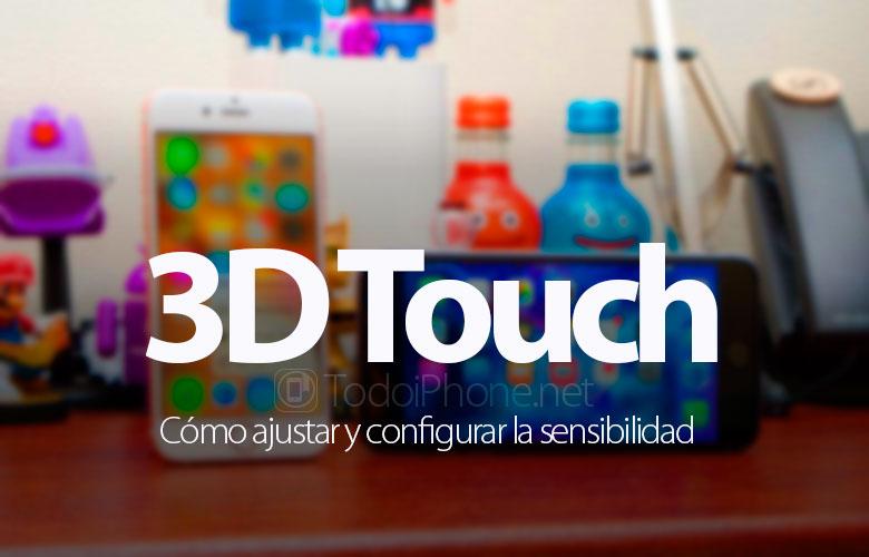 como-configurar-sensibilidad-3d-touch
