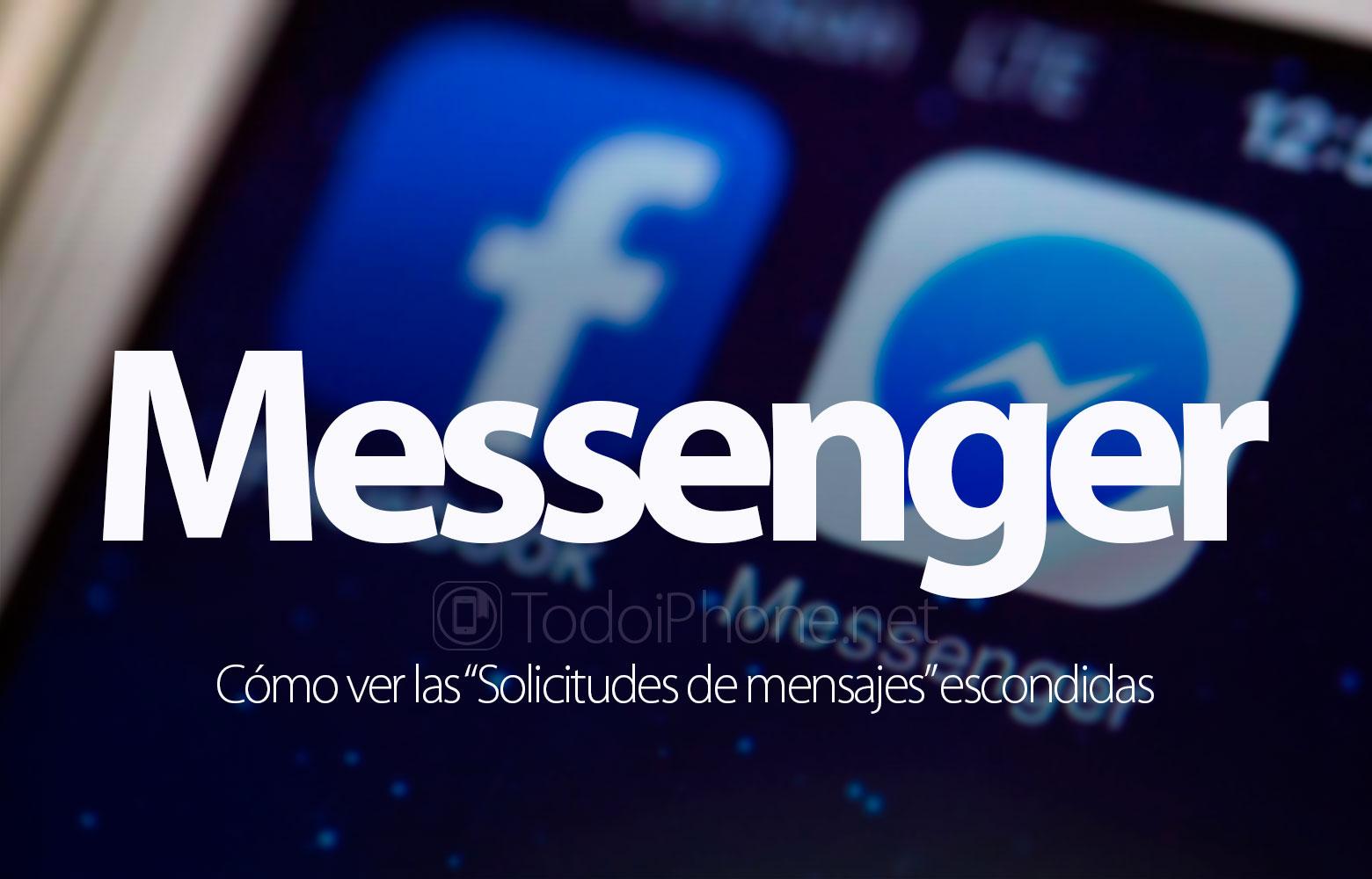 como-ver-solicitudes-mensajes-messenger-iphone