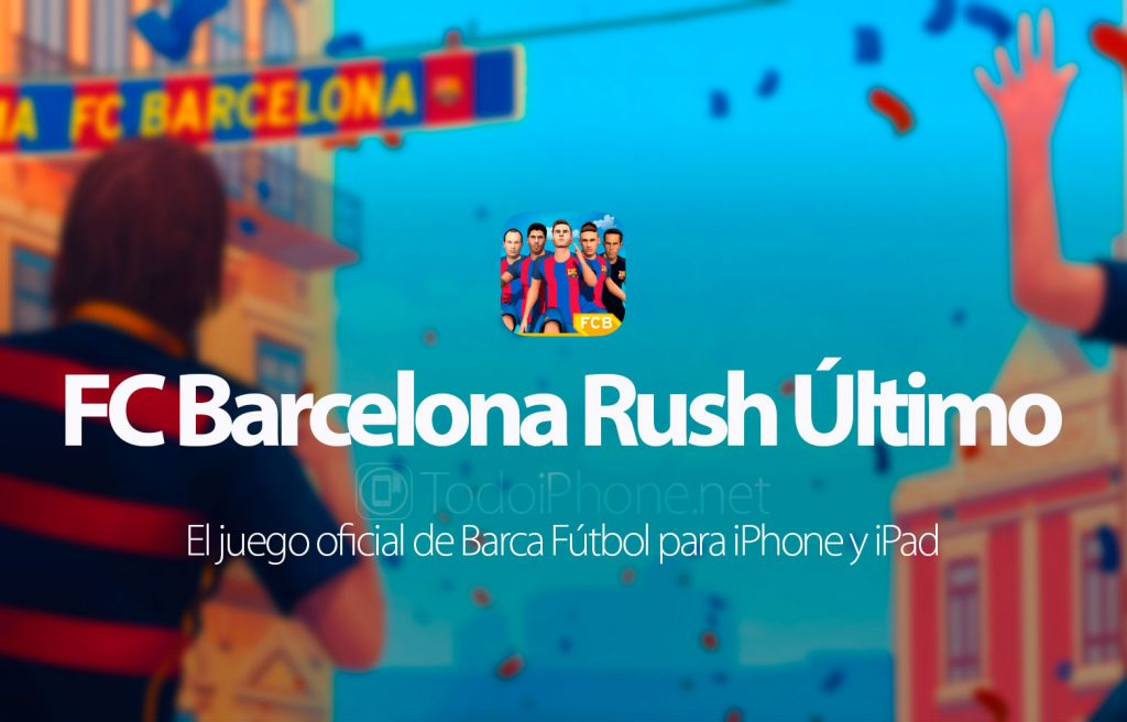 fc-barcelona-rush-ultimo-iphone-ipad