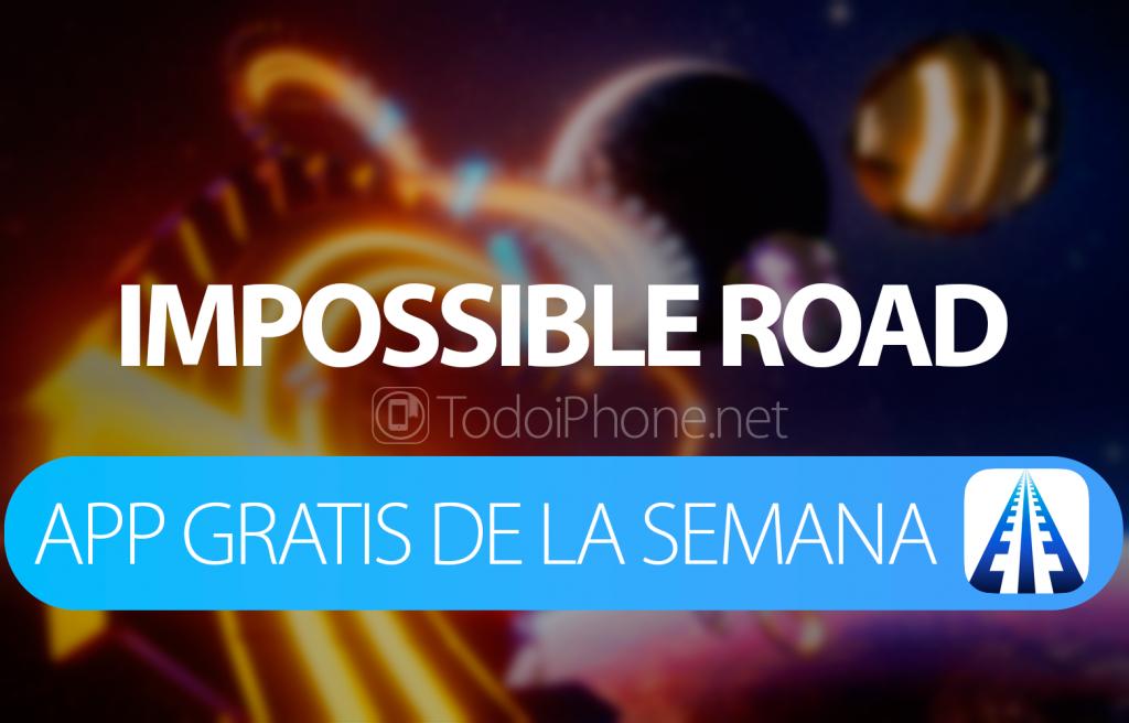 impossible-road-app-gratis-semana